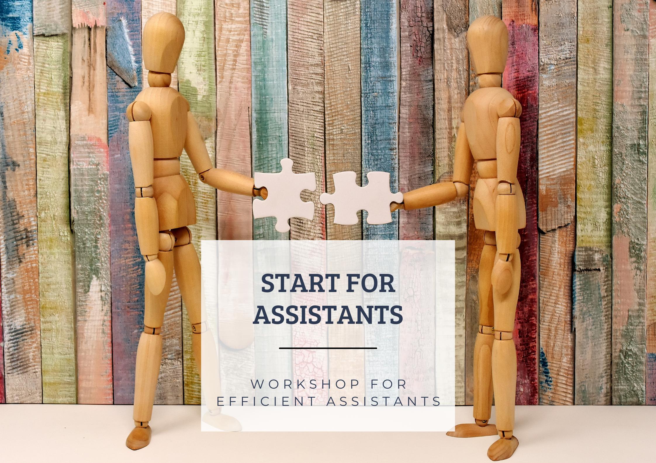 WORKSHOP Start For Assistants